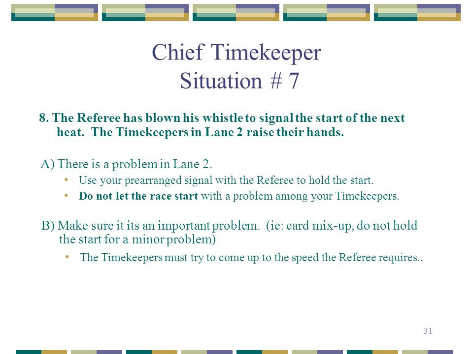 Chief Timekeeper Situation # 7