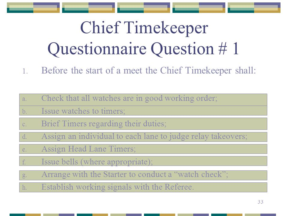 Chief Timekeeper Questionnaire Question # 1