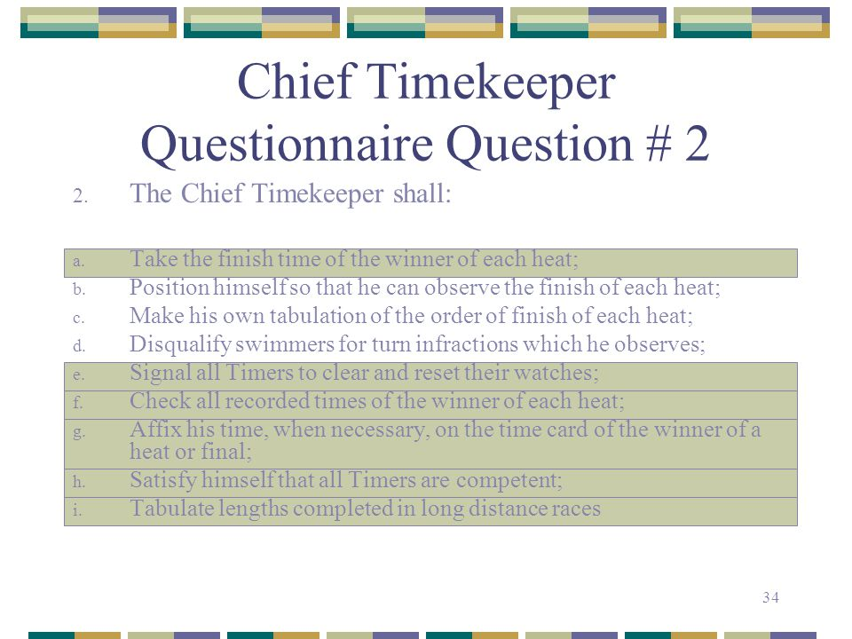 Chief Timekeeper Questionnaire Question # 2