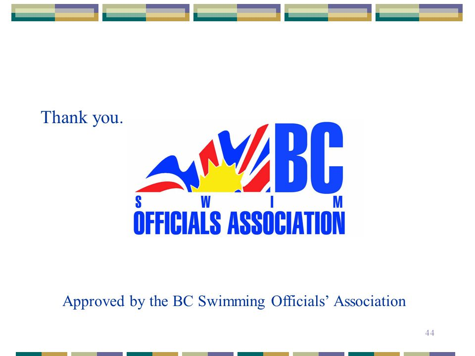 Approved by the BC Swimming Officials' Association