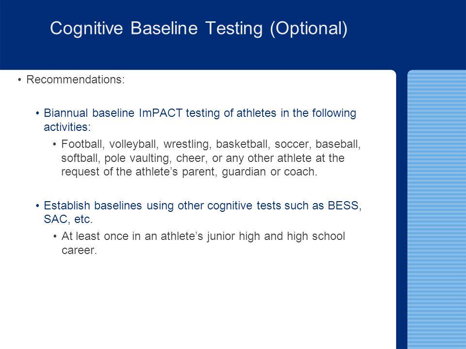 Cognitive Baseline Testing (Optional)