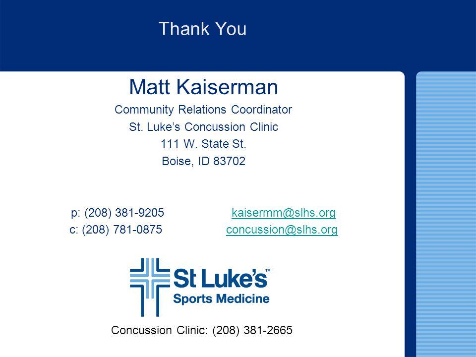Matt Kaiserman Thank You Community Relations Coordinator