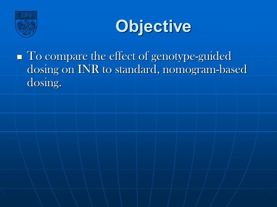 Objective To compare the effect of genotype-guided dosing on INR to standard, nomogram-based dosing.