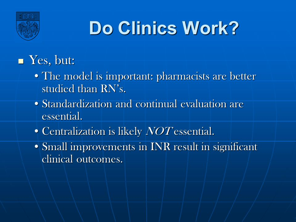 Do Clinics Work Yes, but: