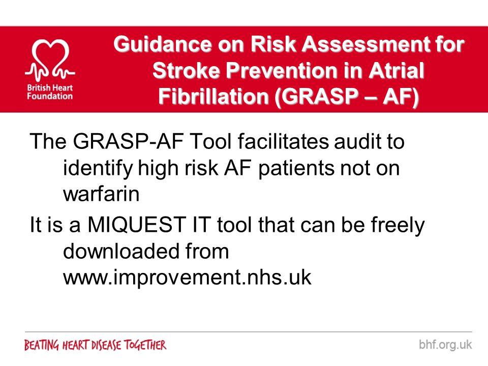 Guidance on Risk Assessment for Stroke Prevention in Atrial Fibrillation (GRASP – AF)