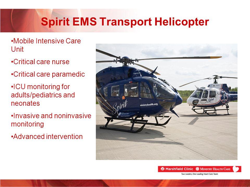 Spirit EMS Transport Helicopter