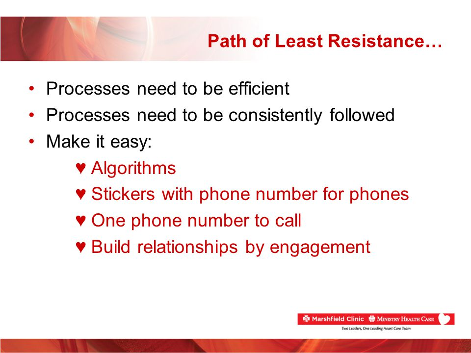 Path of Least Resistance…