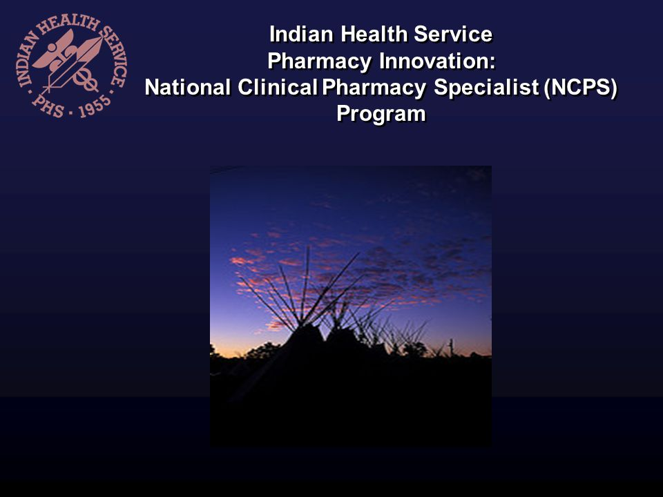 National Clinical Pharmacy Specialist (NCPS) Program