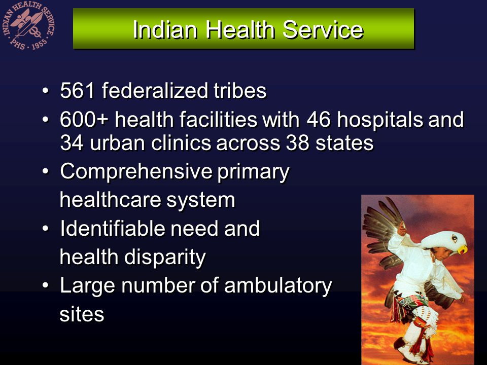 Indian Health Service 561 federalized tribes