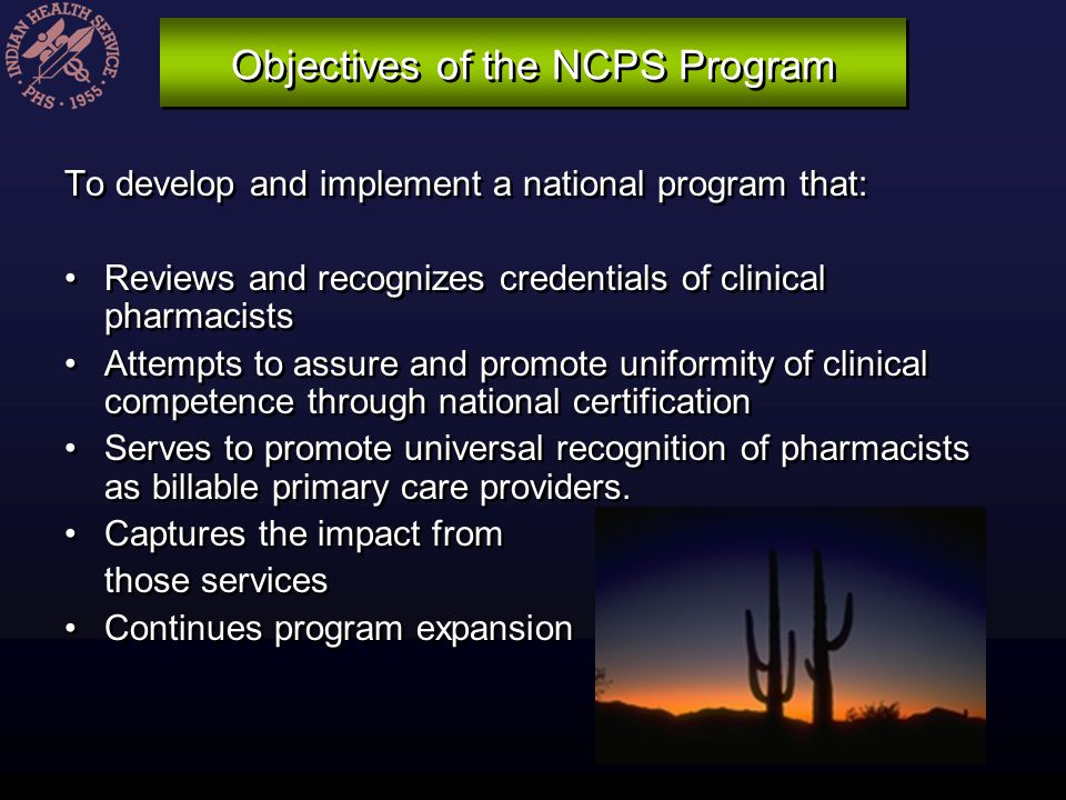 Objectives of the NCPS Program