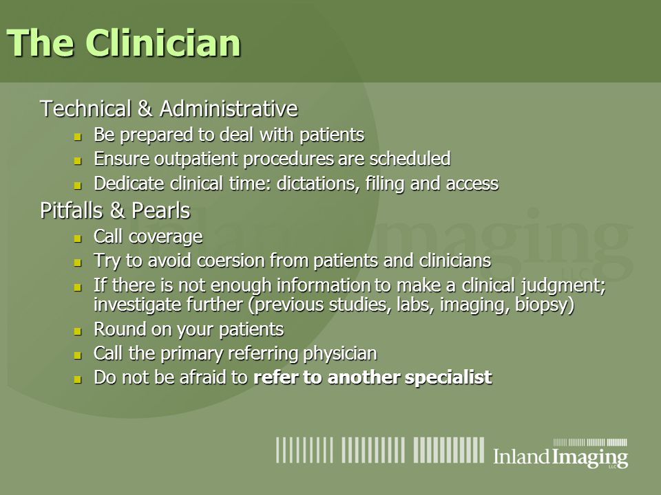 The Clinician Technical & Administrative Pitfalls & Pearls