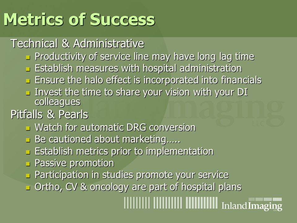Metrics of Success Technical & Administrative Pitfalls & Pearls