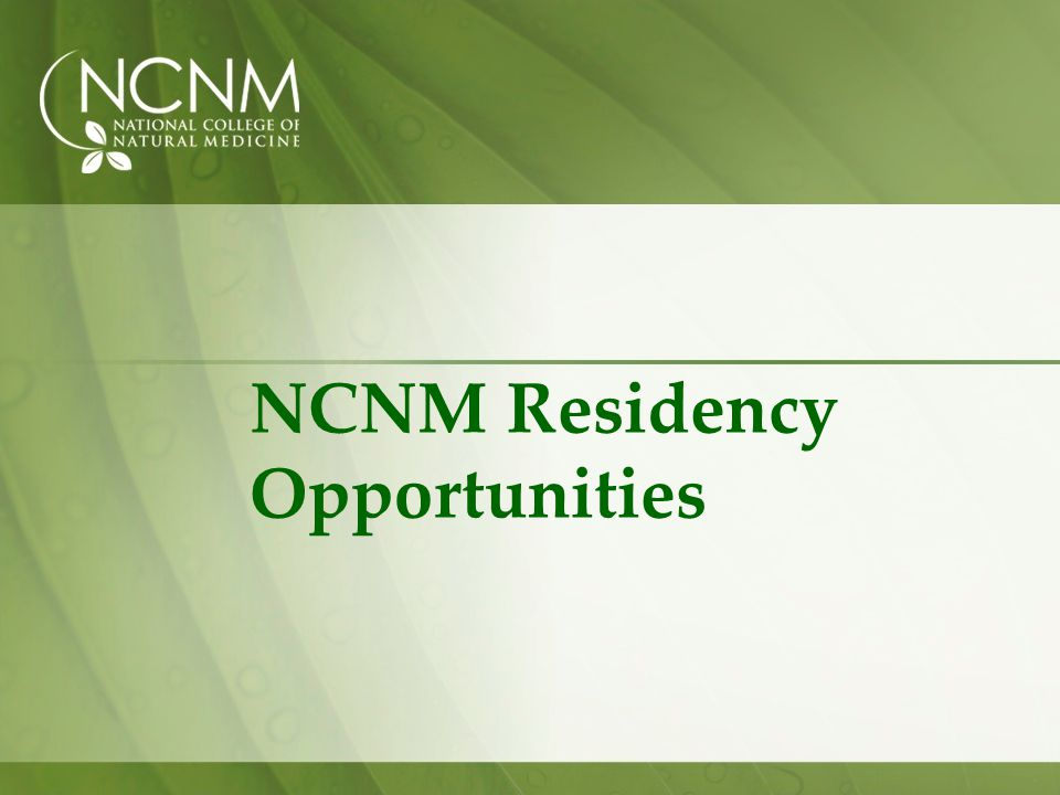 NCNM Residency Opportunities
