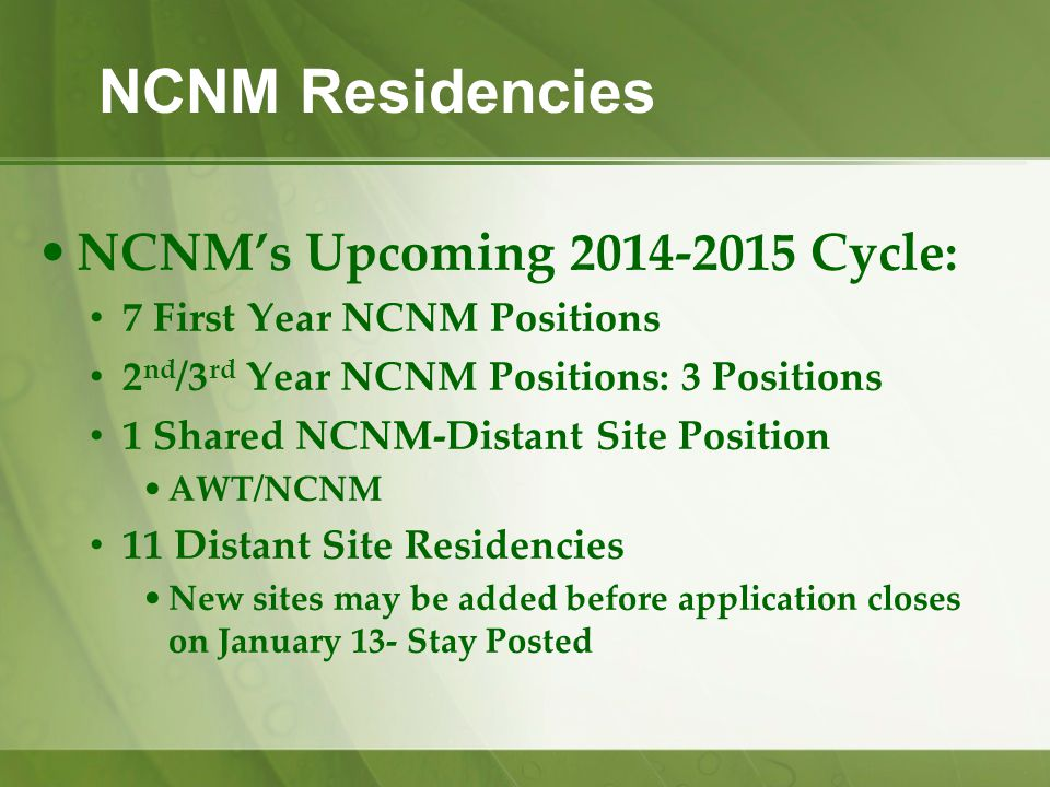 NCNM Residencies NCNM's Upcoming 2014-2015 Cycle: