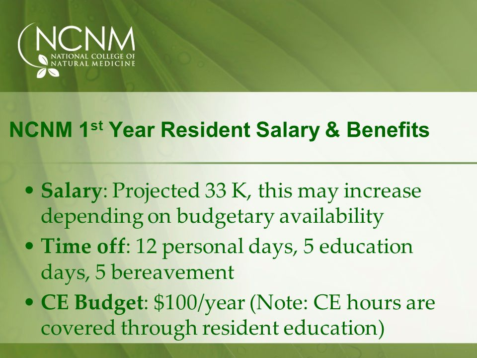 NCNM 1st Year Resident Salary & Benefits