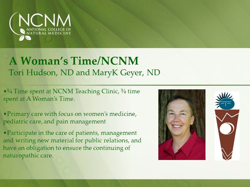 A Woman's Time/NCNM Tori Hudson, ND and MaryK Geyer, ND