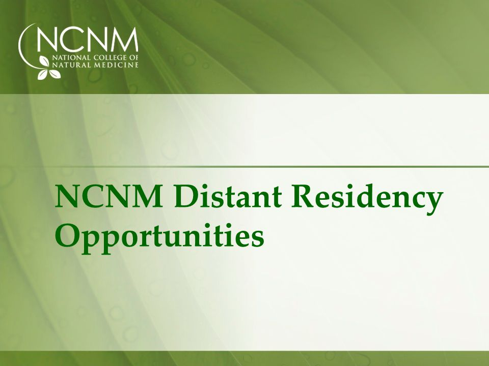 NCNM Distant Residency Opportunities