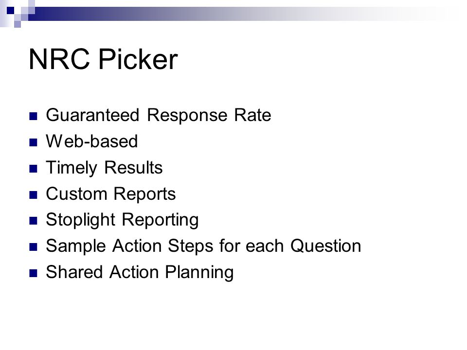 NRC Picker Guaranteed Response Rate Web-based Timely Results