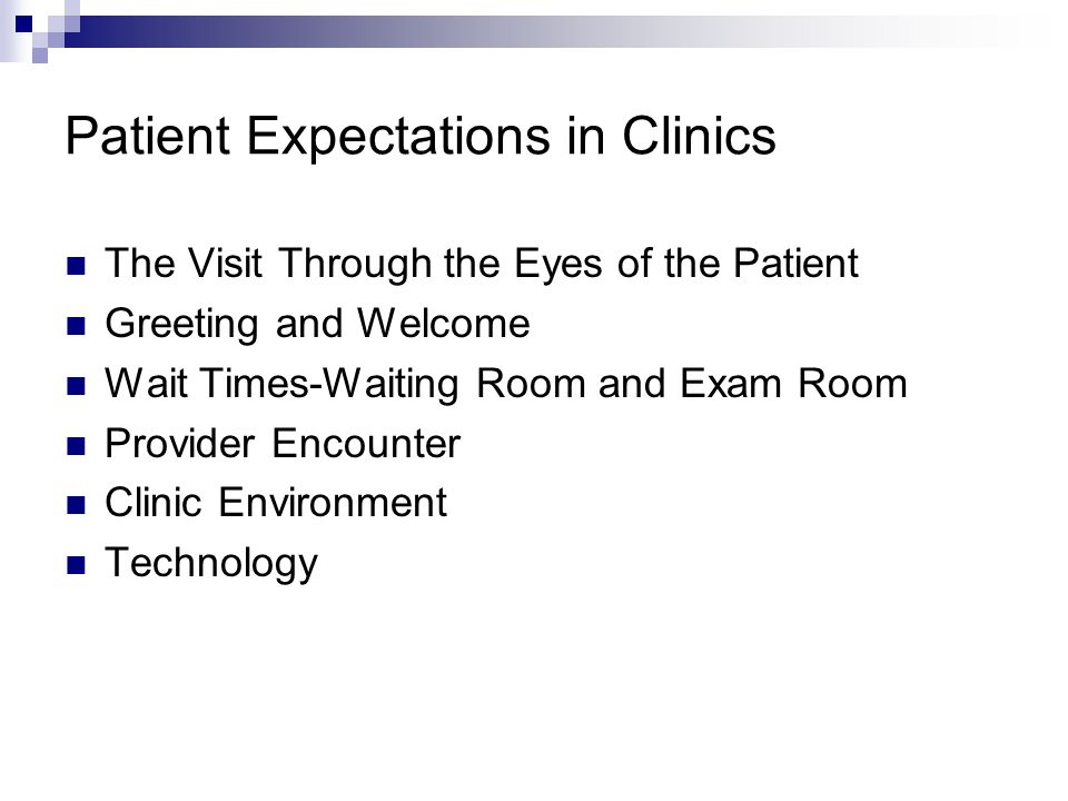 Patient Expectations in Clinics
