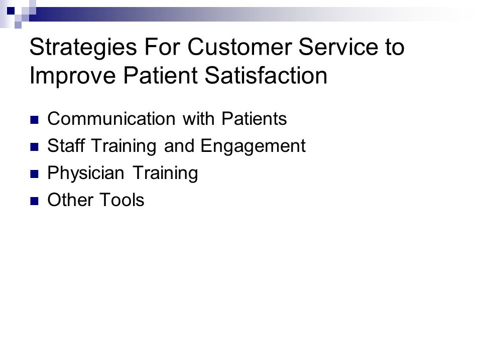 Strategies For Customer Service to Improve Patient Satisfaction