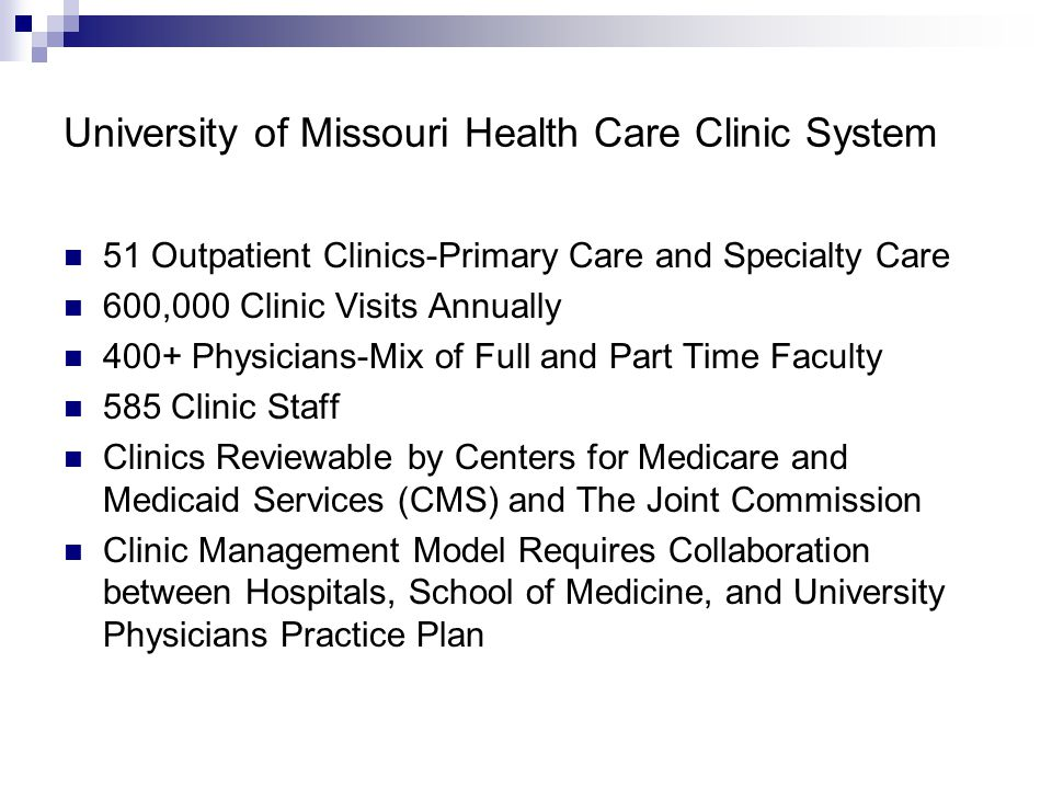 University of Missouri Health Care Clinic System