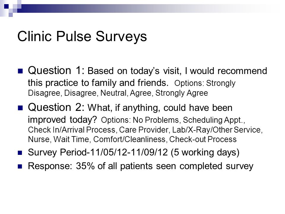 Clinic Pulse Surveys