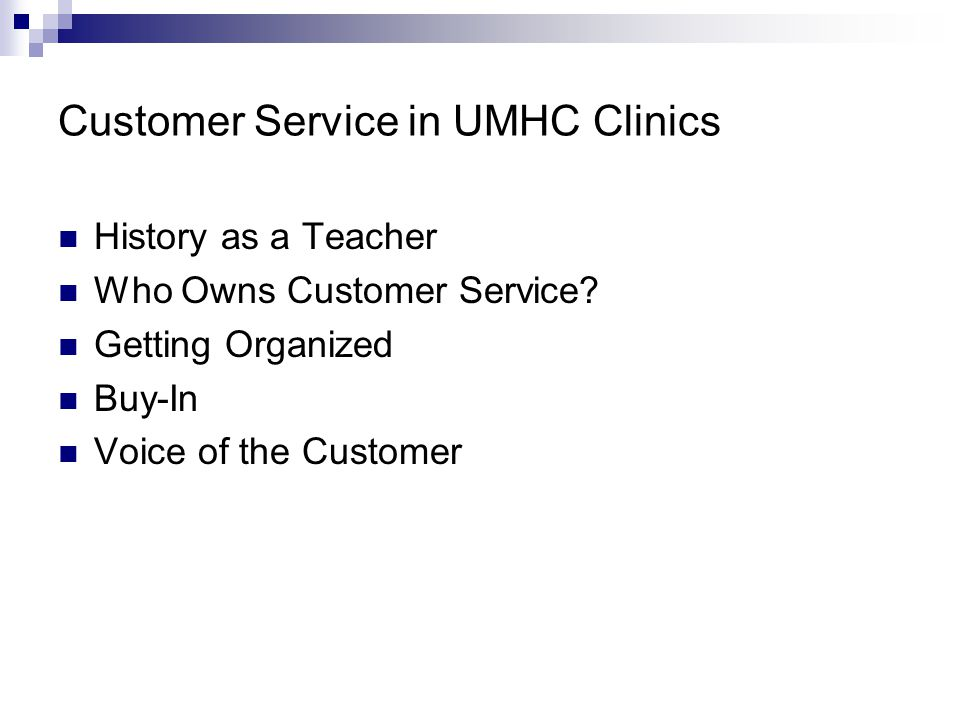 Customer Service in UMHC Clinics