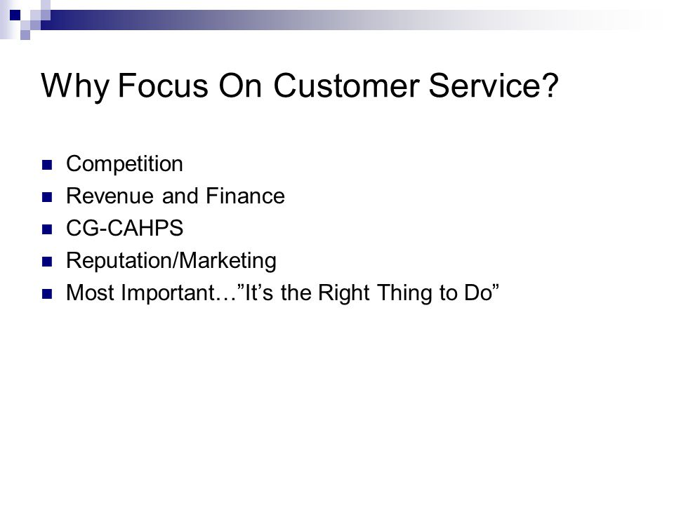 Why Focus On Customer Service
