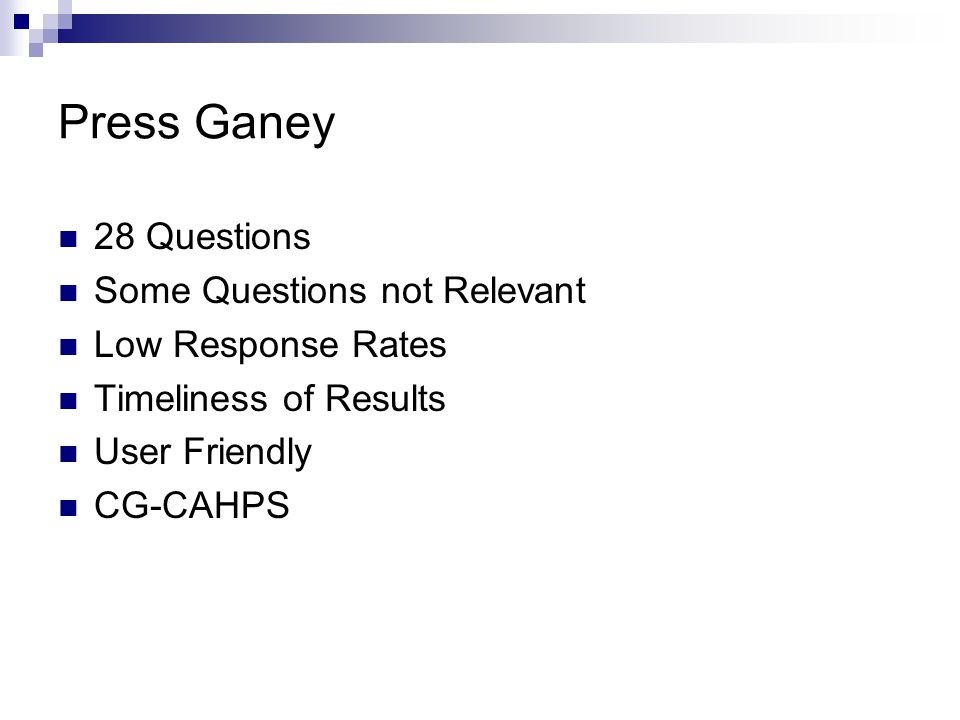 Press Ganey 28 Questions Some Questions not Relevant