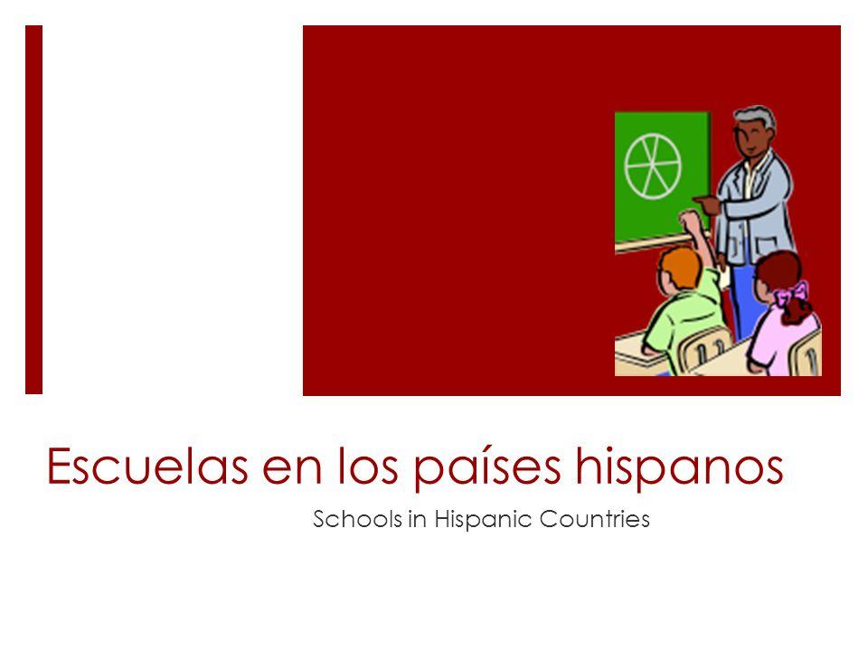 Escuelas en los países hispanos