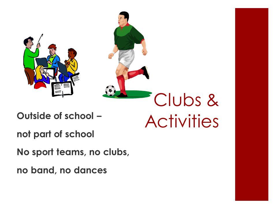 Clubs & Activities Outside of school – not part of school