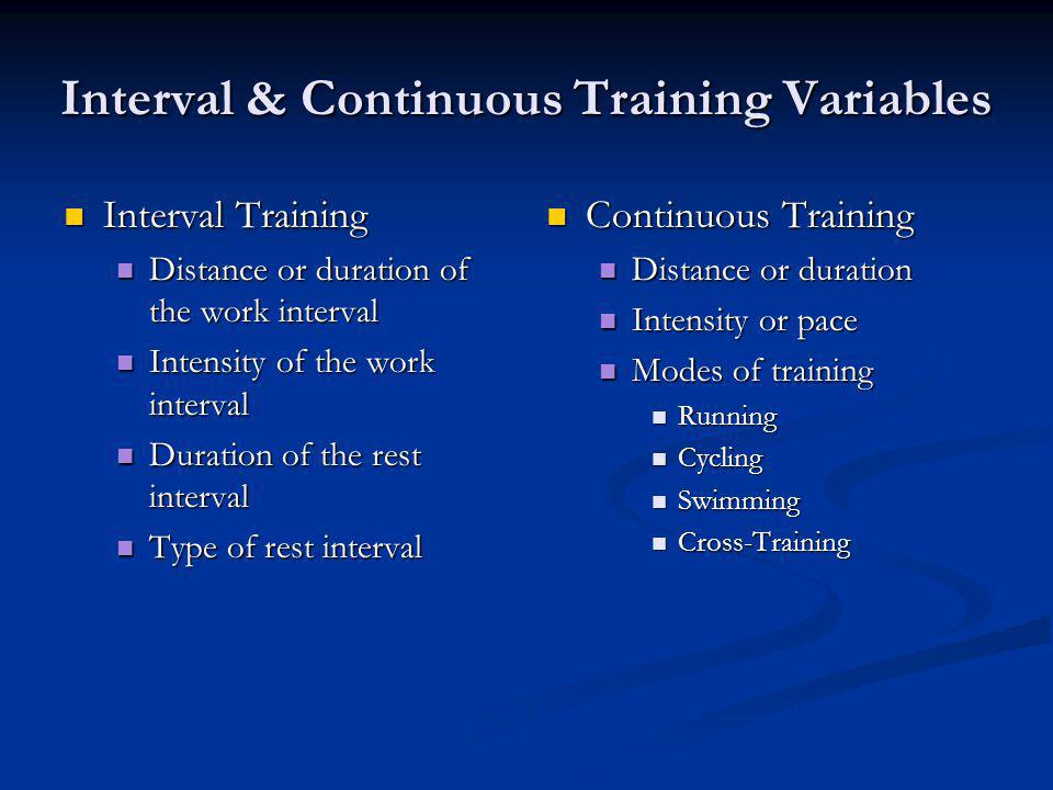 Interval & Continuous Training Variables
