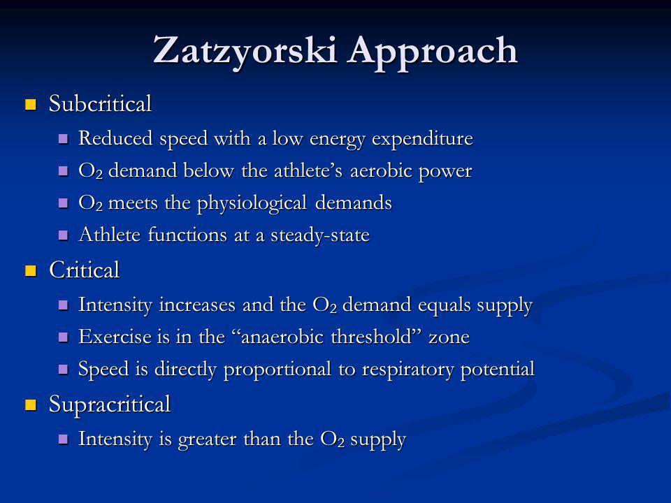 Zatzyorski Approach Subcritical Critical Supracritical