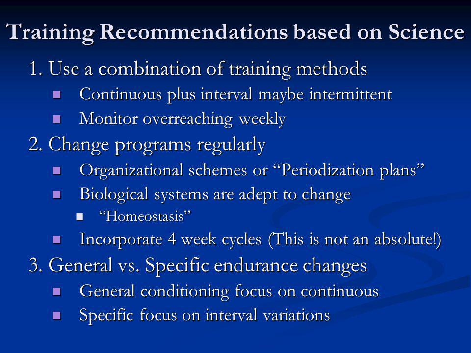 Training Recommendations based on Science