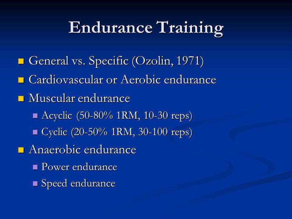 Endurance Training General vs. Specific (Ozolin, 1971)