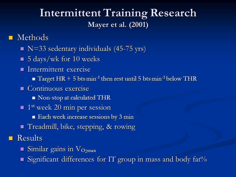 Intermittent Training Research Mayer et al. (2001)