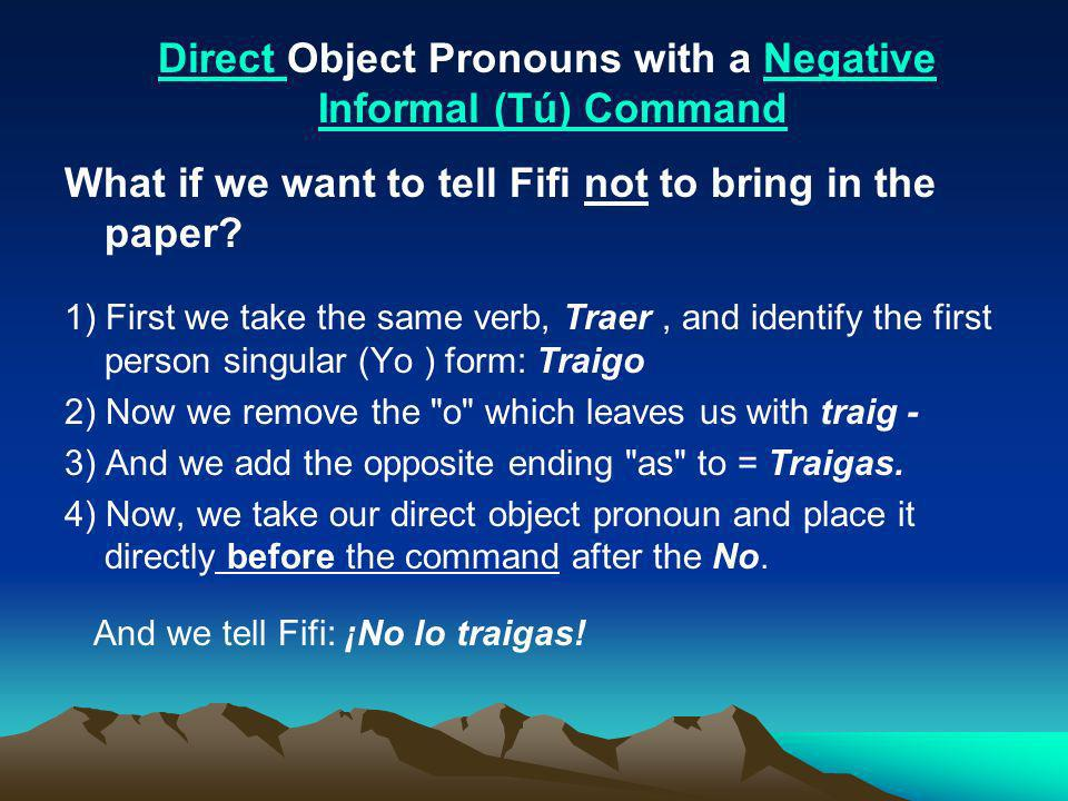 Direct Object Pronouns with a Negative