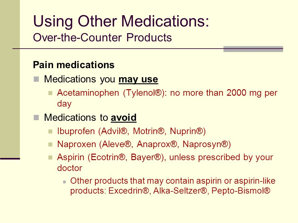 Using Other Medications: Over-the-Counter Products