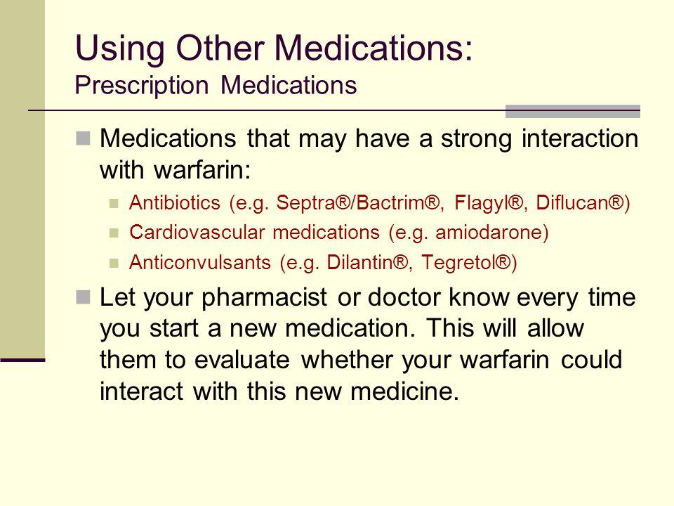 Using Other Medications: Prescription Medications