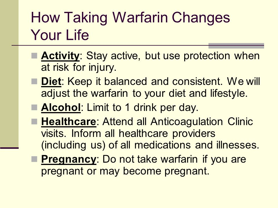 How Taking Warfarin Changes Your Life