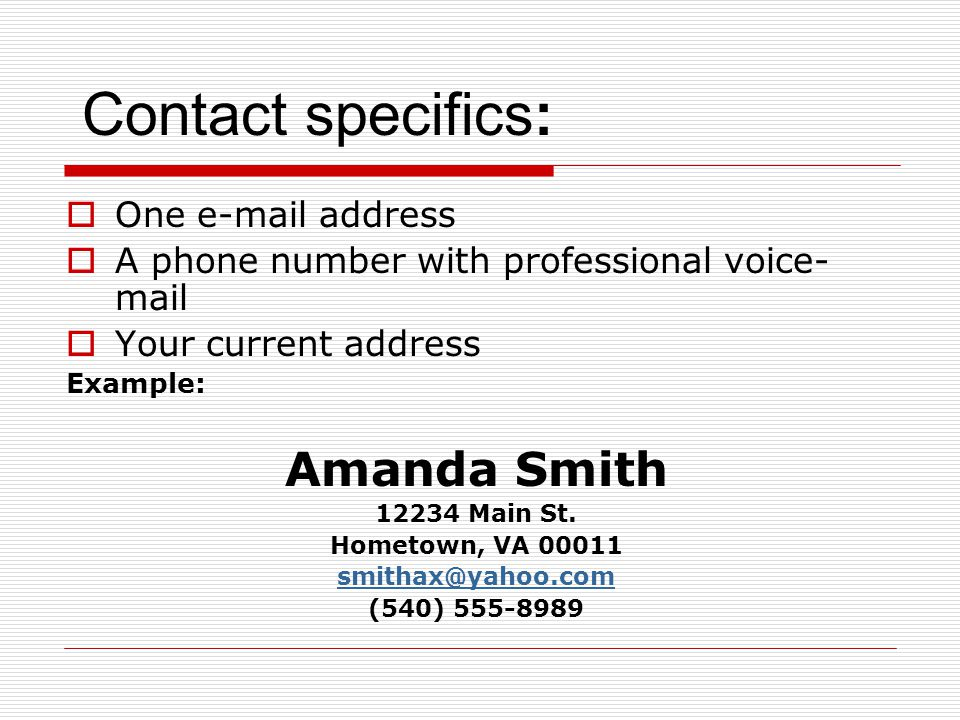 Contact specifics: Amanda Smith One e-mail address