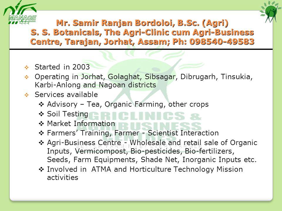 Mr. Samir Ranjan Bordoloi, B. Sc. (Agri) S. S