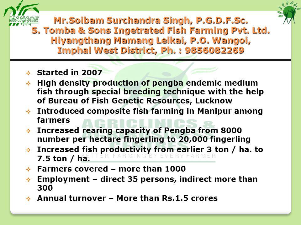 Mr. Soibam Surchandra Singh, P. G. D. F. Sc. S