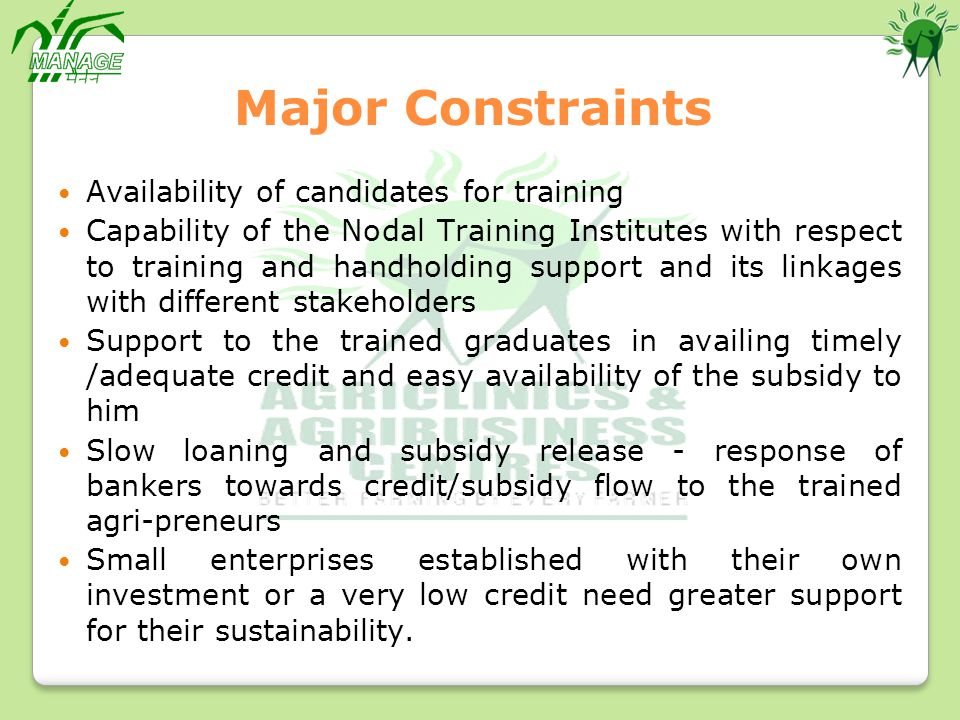 Major Constraints Availability of candidates for training