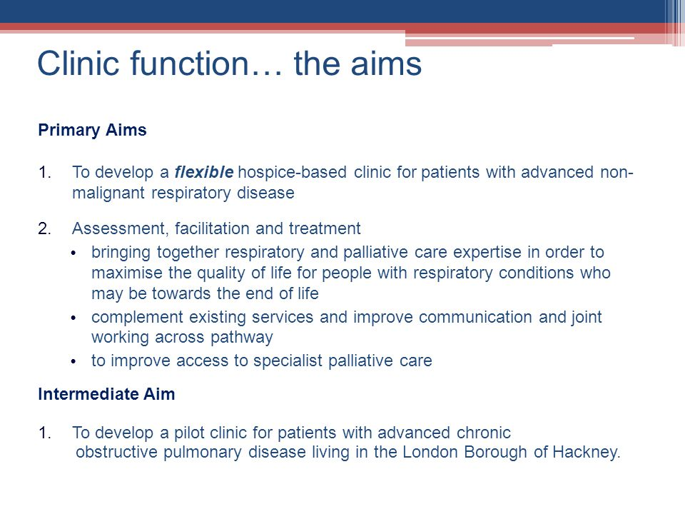 Clinic function… the aims