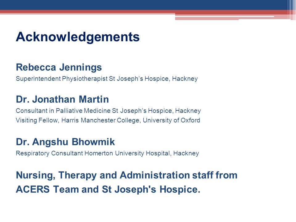 Acknowledgements Rebecca Jennings Dr. Jonathan Martin