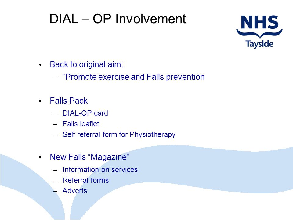 DIAL – OP Involvement Back to original aim:
