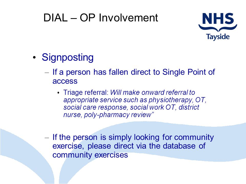 DIAL – OP Involvement Signposting