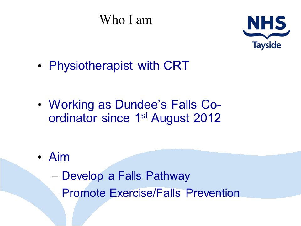 Who I am Physiotherapist with CRT