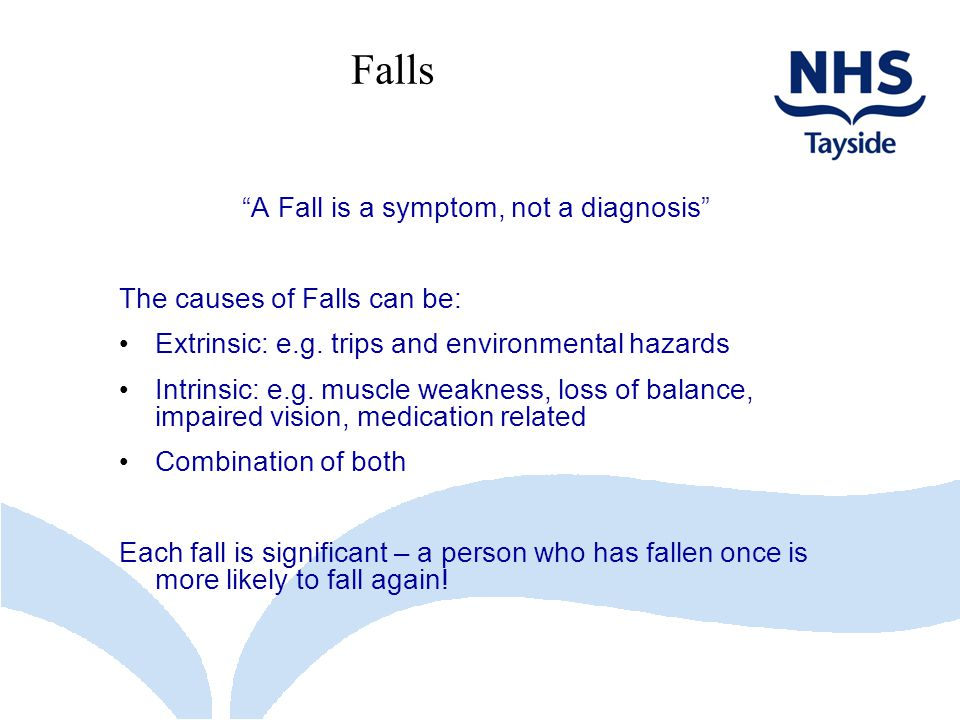 A Fall is a symptom, not a diagnosis